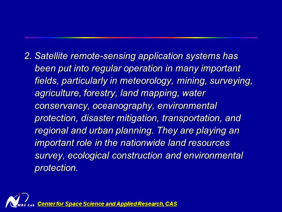 Center for Space Science and Applied Research, CAS ZY Series Satellites-CBERS CBERS--China-Brazil Earth Resources Satellite CBERS-01/02CBERS-02BCBERS-03/04