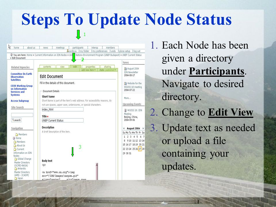 Steps To Update Node Status 1.Each Node has been given a directory under Participants. Navigate to desired directory. 2.Change to Edit View 3.Update t