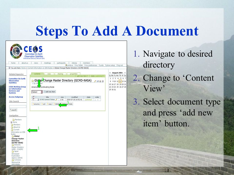 Steps To Add A Document 1.Navigate to desired directory 2.Change to Content View 3.Select document type and press add new item button.