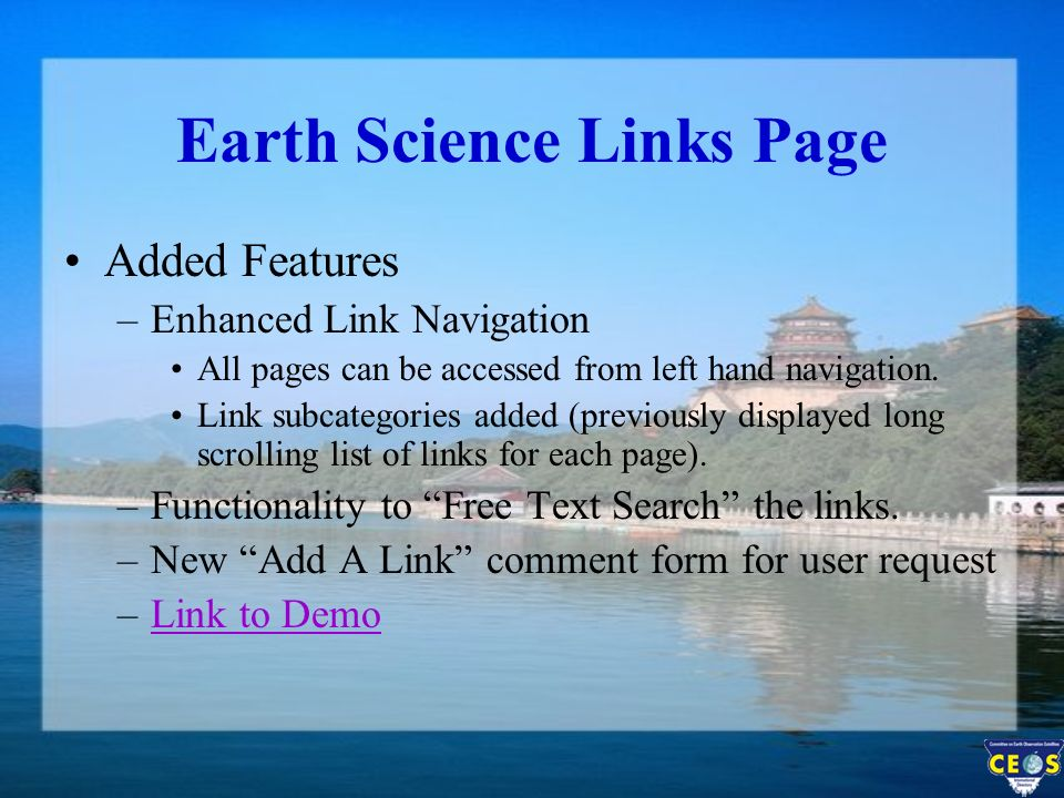 Earth Science Links Page Added Features –Enhanced Link Navigation All pages can be accessed from left hand navigation.