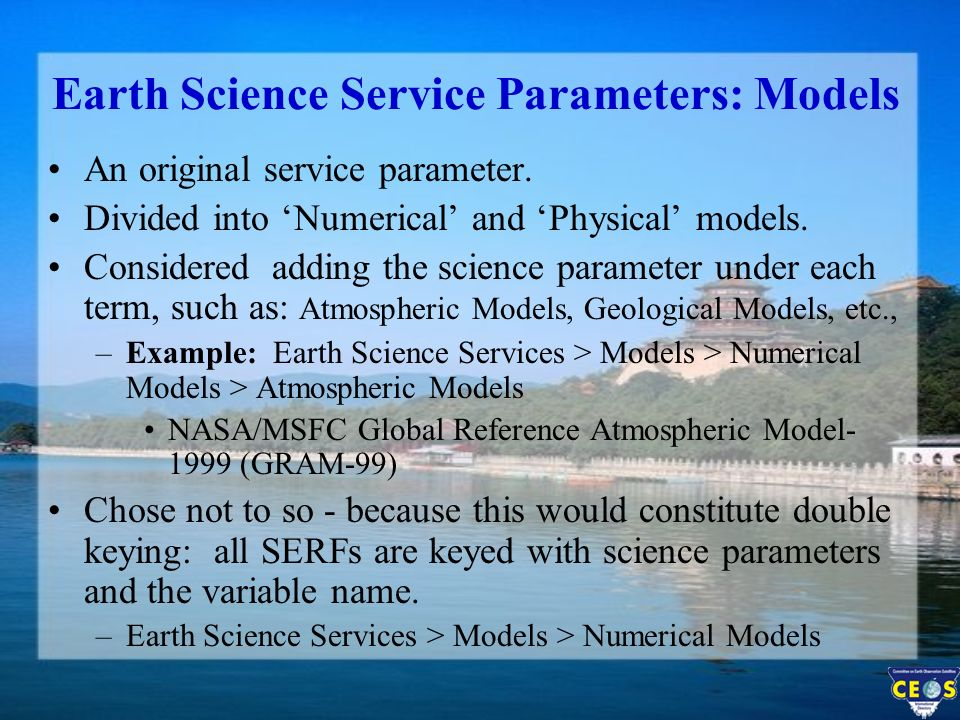 Earth Science Service Parameters: Models An original service parameter.
