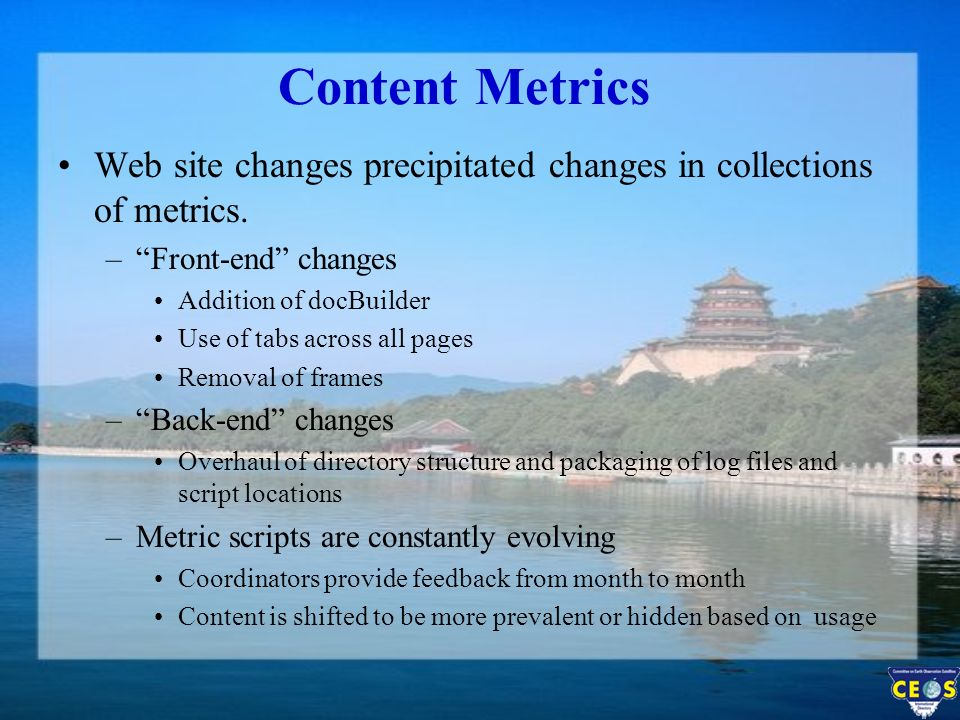 Content Metrics Web site changes precipitated changes in collections of metrics.