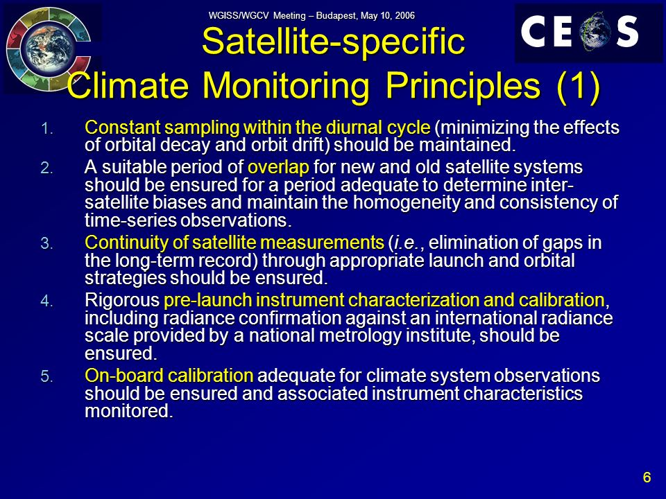 17 WGISS/WGCV Meeting – Budapest, May 10, 2006 Terrestrial (1) Essential Climate Variable (a) Requirements re: past/current data sets (b) Requirements re: future systems (c) Requirements re: calibration and validation Recommended actions to SIT T.1.1 Lake Area No current capability established for data archiving, current data holdings fragmented Establish a Lake Data Centre Reprocess altimeter/ATSR, initiate lake area product Sustain acquisition of VIS/NIR and radar data Consider WaTER proposal using interferometry and high resolution imagery Very high resolution imagery from sample sites (a) WGISS (b) CEOS/IP (Ocean/SST constellation) T.1.2 Lake Level Altimeter cal to achieve required accuracy T.1.3 Lake Surface Temperature Sustain TIR sensors with climate accuracy Same as SST