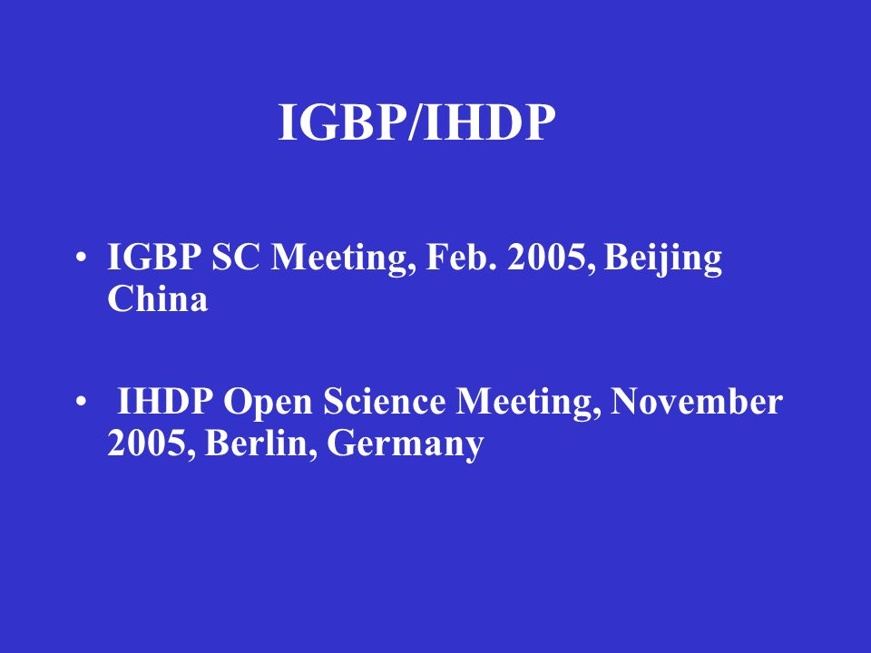 IGBP/IHDP IGBP SC Meeting, Feb.