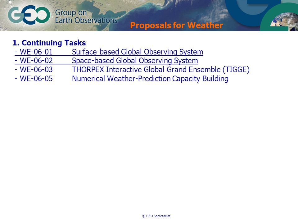 © GEO Secretariat Proposals for Weather 1.