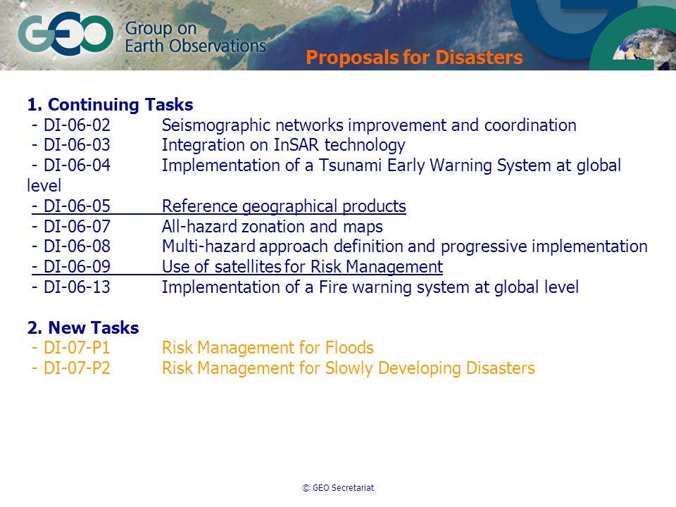 © GEO Secretariat 1. Continuing Tasks - DI-06-02Seismographic networks improvement and coordination - DI-06-03Integration on InSAR technology - DI-06-
