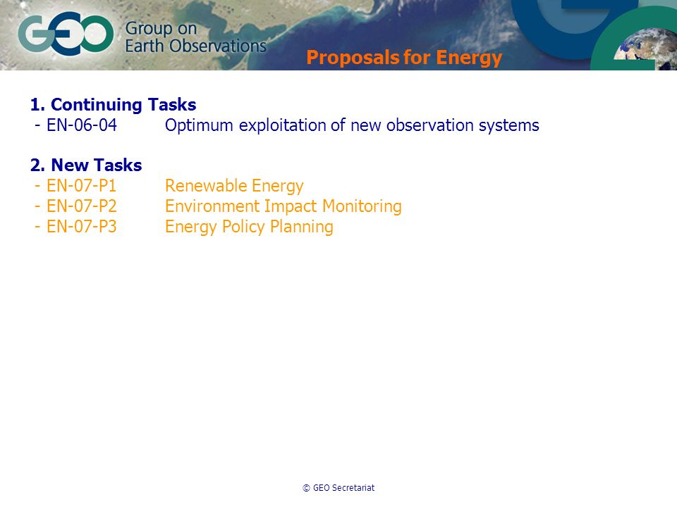 © GEO Secretariat 1. Continuing Tasks - EN-06-04Optimum exploitation of new observation systems 2.