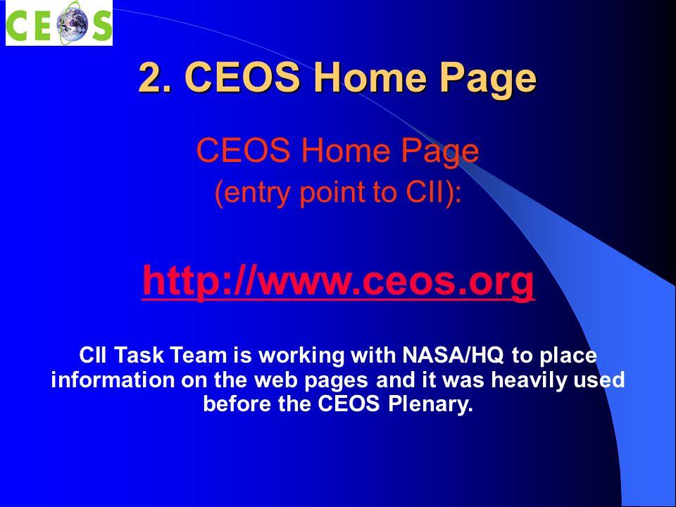 3.Target Users 1. CEOS Secretariat and collaborators 2.
