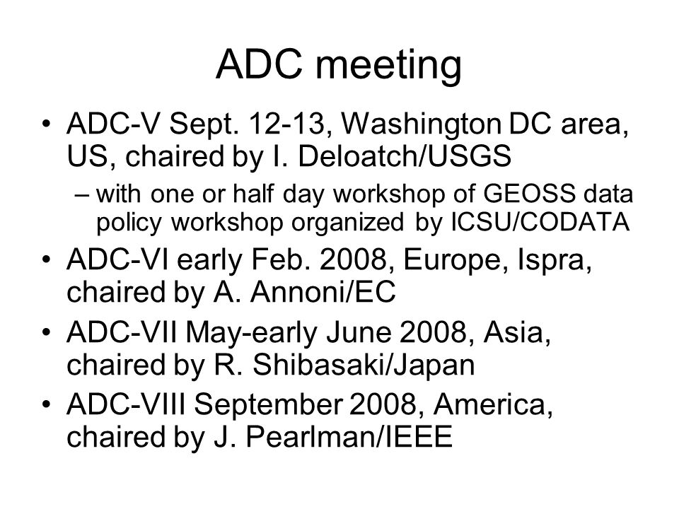 ADC meeting ADC-V Sept. 12-13, Washington DC area, US, chaired by I.