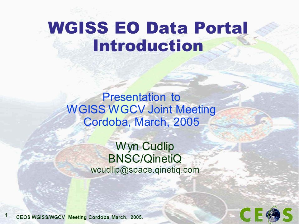 CEOS WGISS/WGCV Meeting Cordoba, March, 2005.