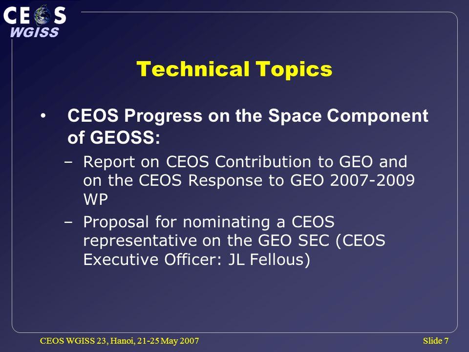 Slide 8 WGISS CEOS WGISS 23, Hanoi, 21-25 May 2007 20 th CEOS Plenary Buenos Aires, Argentina – Nov.