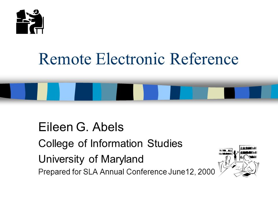 Remote Electronic Reference Eileen G.