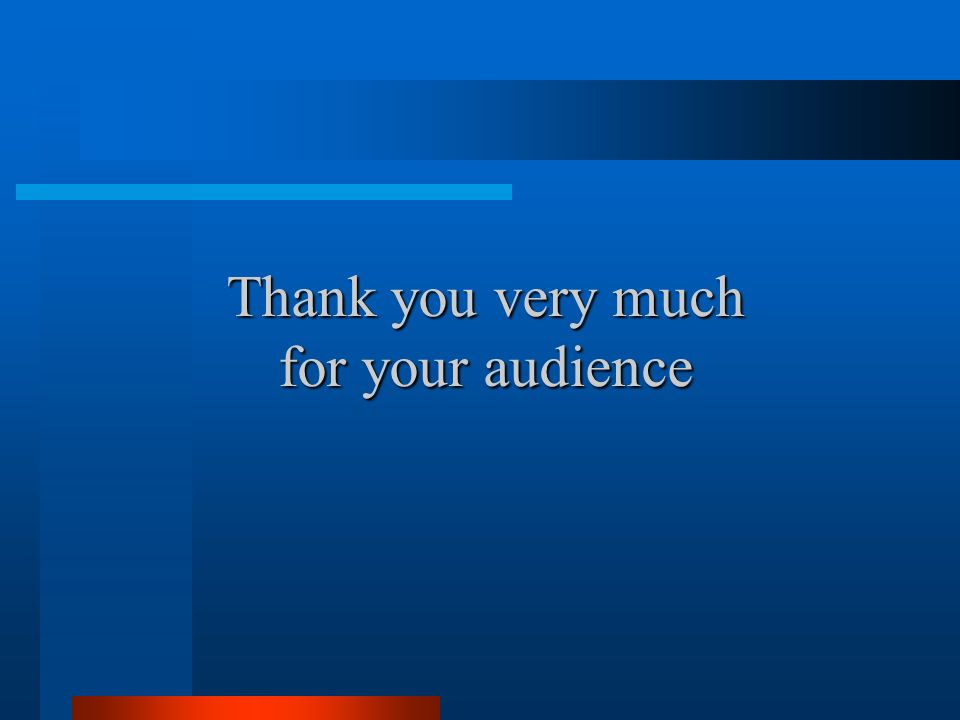 Thank you very much for your audience