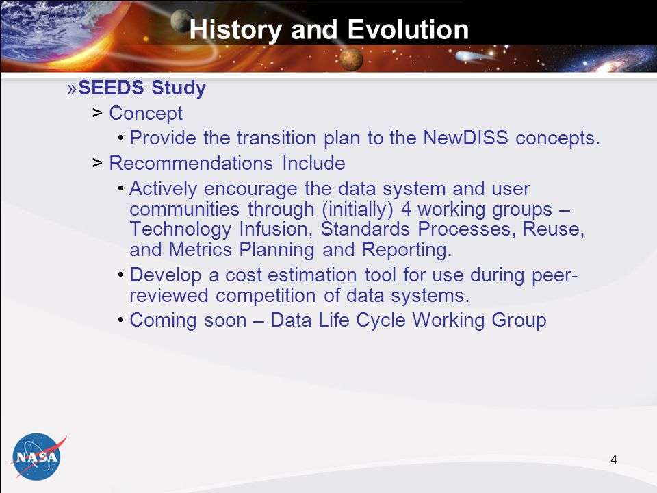 4 »SEEDS Study >Concept Provide the transition plan to the NewDISS concepts.