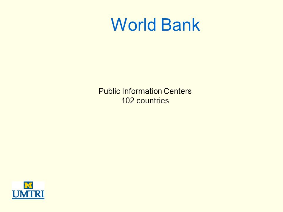 World Bank Public Information Centers 102 countries