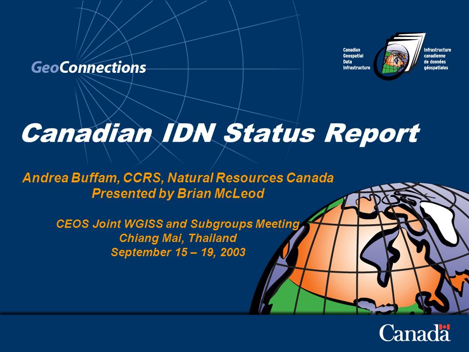 2 Canadian IDN Node/GeoConnections Discovery Portal Overview The Canadian node of the CEOS International Directory Network is the GeoConnections Discovery Portal http://geodiscover.cgdi.ca.http://geodiscover.cgdi.ca Overview GeoConnections is a national initiative to make Canadas geospatial information accessible on the Internet.