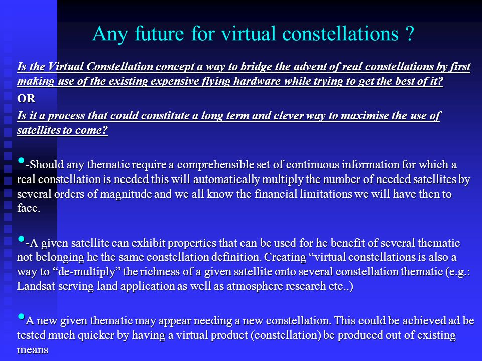 Any future for virtual constellations .