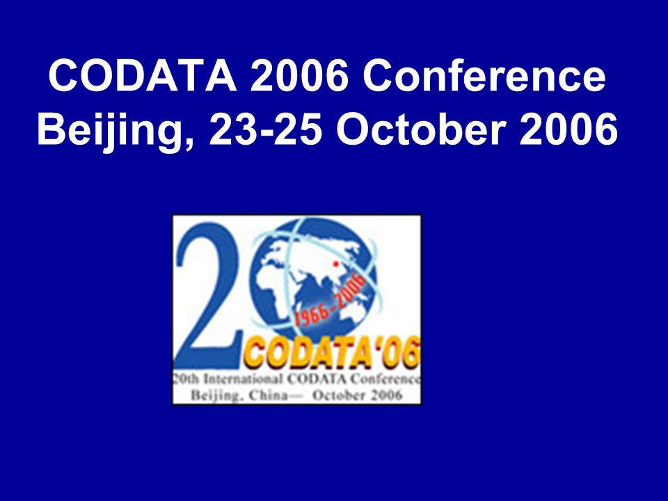 CODATA 2006 Conference Beijing, 23-25 October 2006