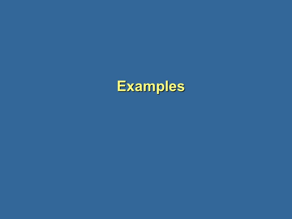 Examples Examples