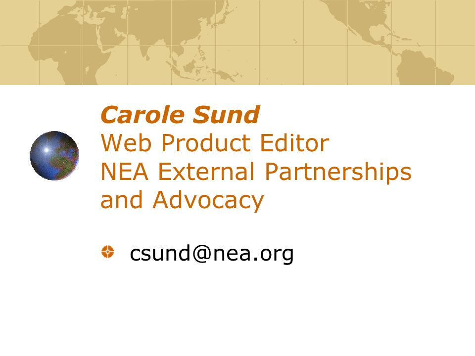 Carole Sund Web Product Editor NEA External Partnerships and Advocacy