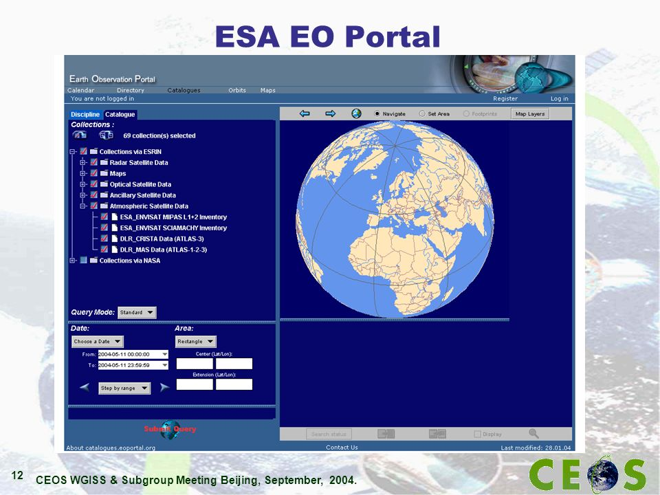 CEOS WGISS & Subgroup Meeting Beijing, September, 2004. 12 ESA EO Portal