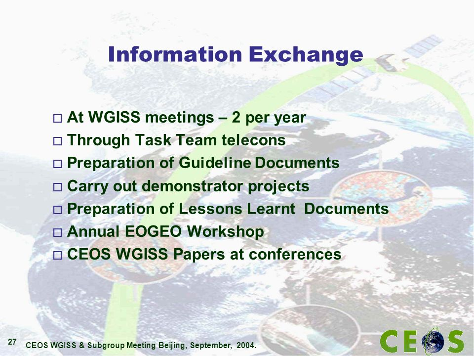CEOS WGISS & Subgroup Meeting Beijing, September, 2004.
