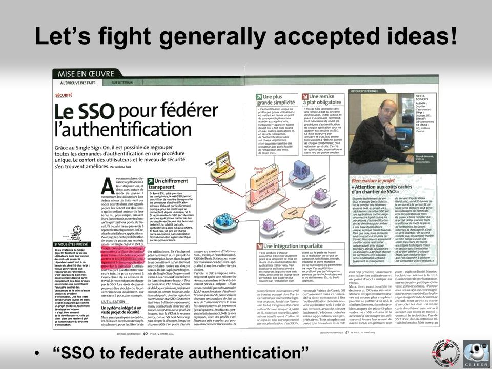 Lets fight generally accepted ideas! SSO to federate authentication
