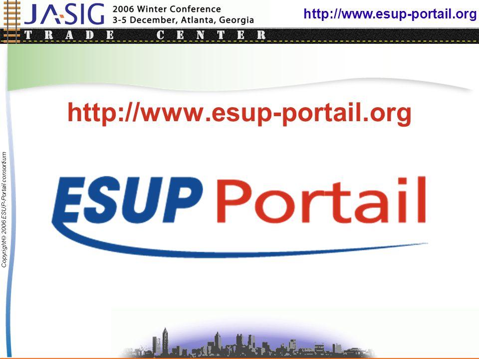 http://www.esup-portail.org Copyright © 2006 ESUP-Portail consortium http://www.esup-portail.org