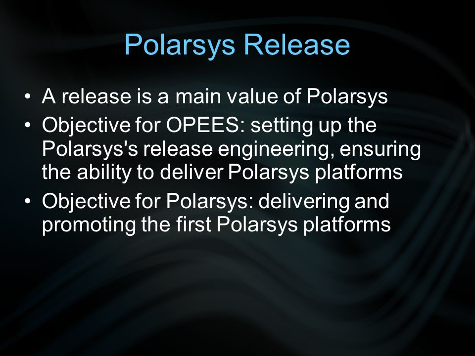 Polarsys Release - Definitions A Polarsys release is a delivered version of the Polarsys platform A Polarsys release is declined in bundles A bundle contains a consistent set of integrated components.