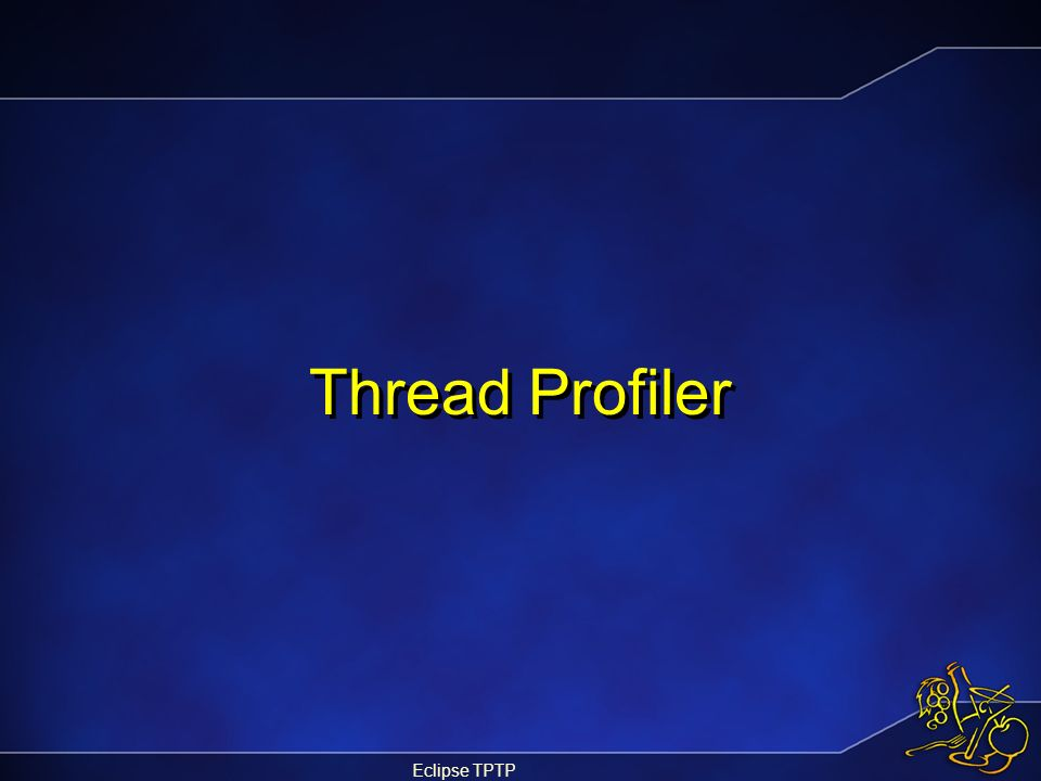 Eclipse TPTP Thread Profiler