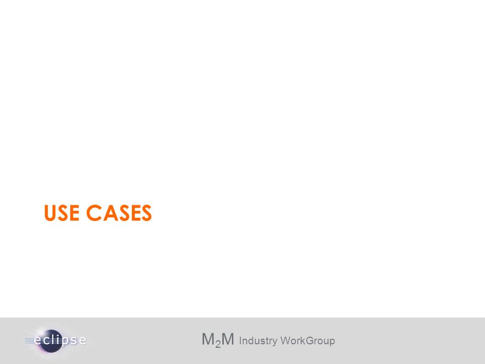M 2 M Industry WorkGroup USE CASES