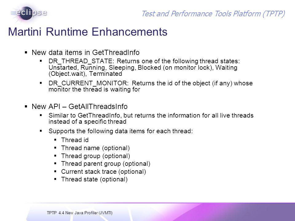 TPTP 4.4 New Java Profiler (JVMTI) Test and Performance Tools Platform (TPTP) Thread Profiler Design Changes
