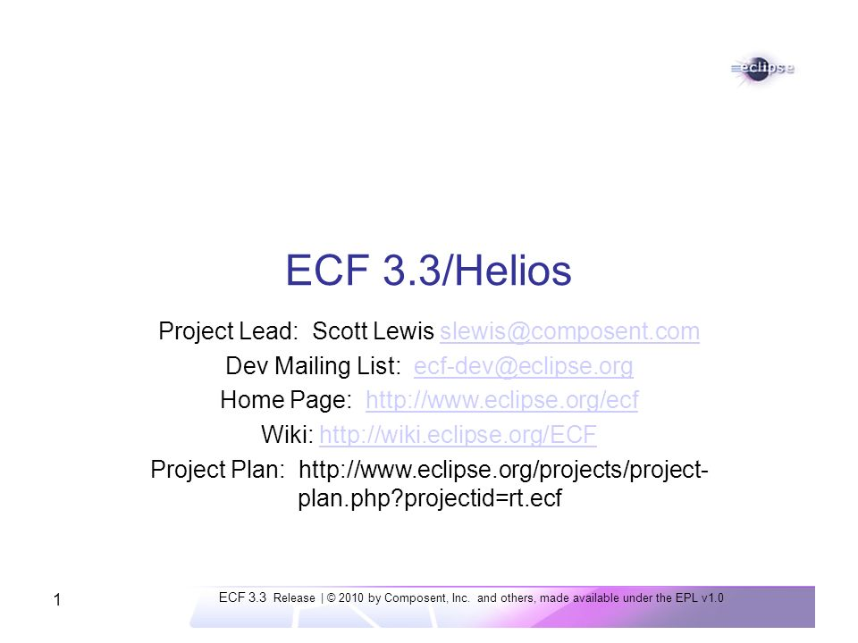 ECF 3.3 Release | © 2010 by Composent, Inc.