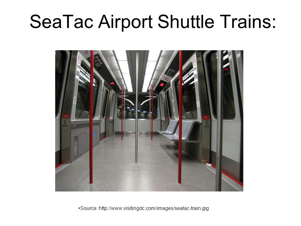 SeaTac Airport Shuttle Trains: Source: http://www.visitingdc.com/images/seatac-train.jpg