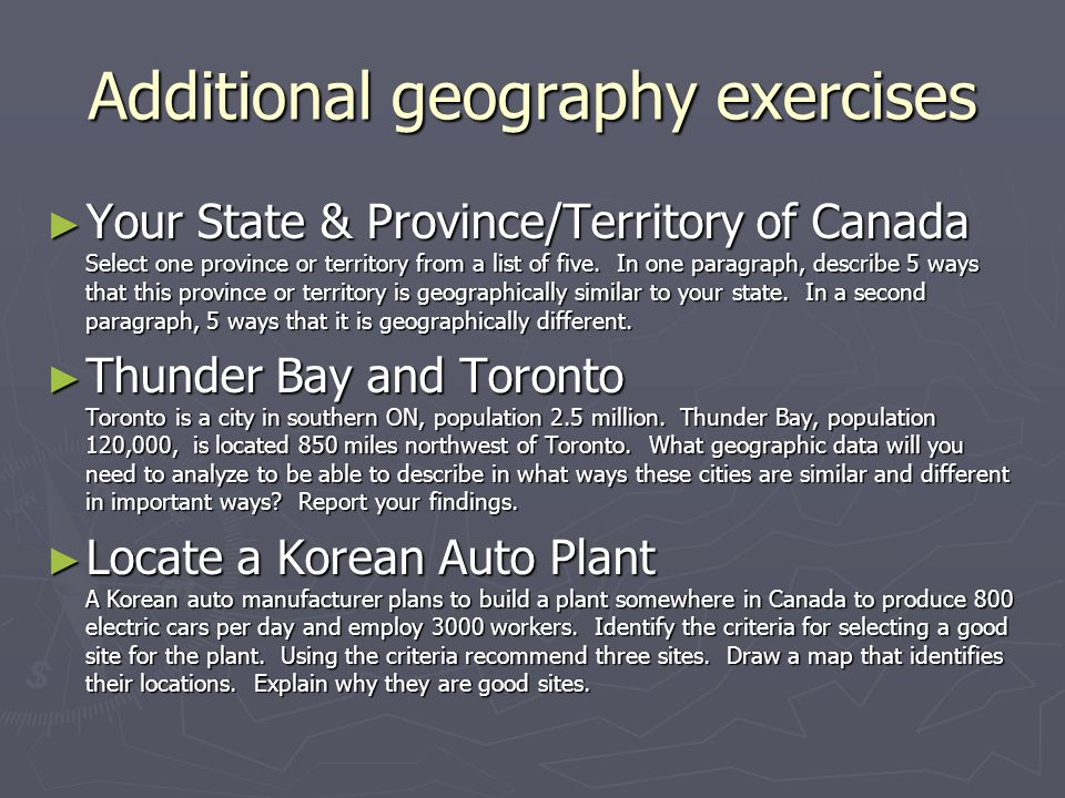 Additional geography exercises Your State & Province/Territory of Canada Select one province or territory from a list of five.