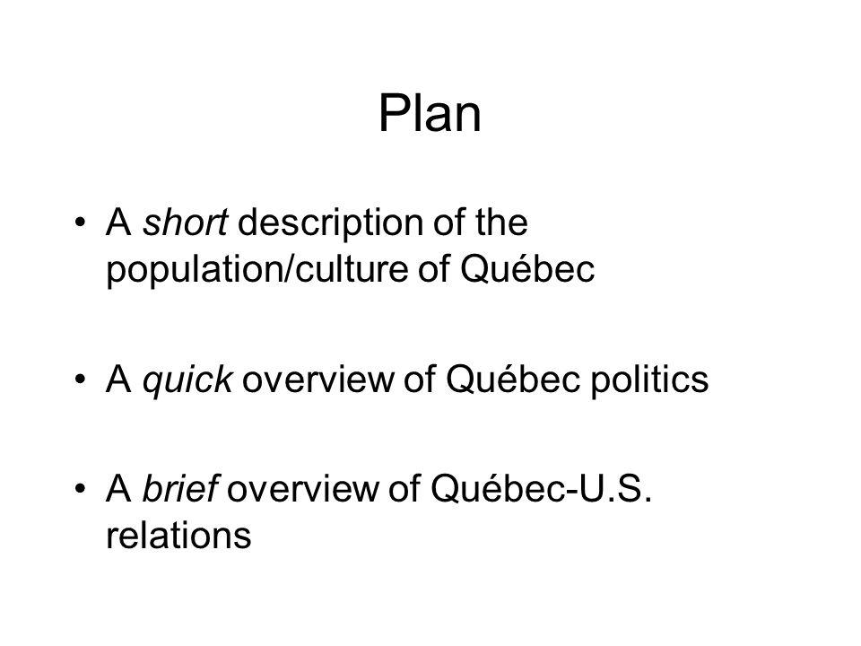 A short description of the population/culture of Québec
