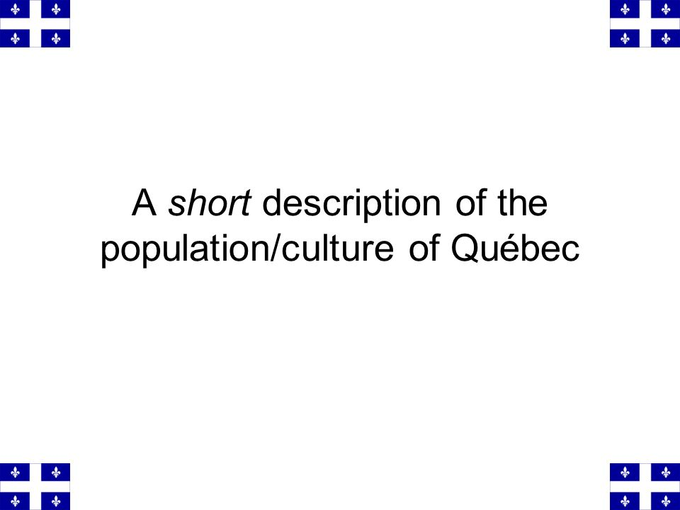 American movies are dubbed in Québec.Many Québécois have never heard Tom Cruise s real voice.