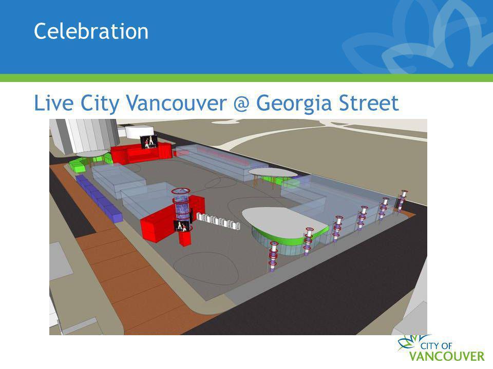 Celebration Live City Vancouver @ Georgia Street