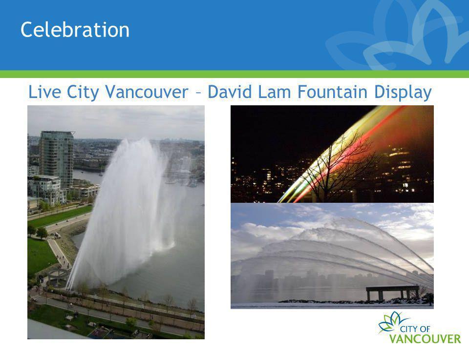 Celebration Live City Vancouver – David Lam Fountain Display