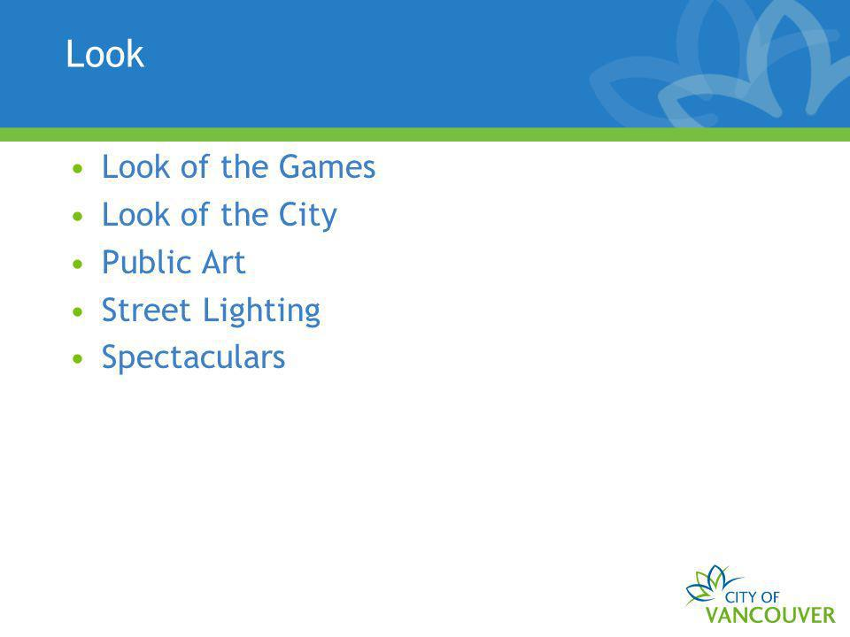 Look Look of the Games Look of the City Public Art Street Lighting Spectaculars