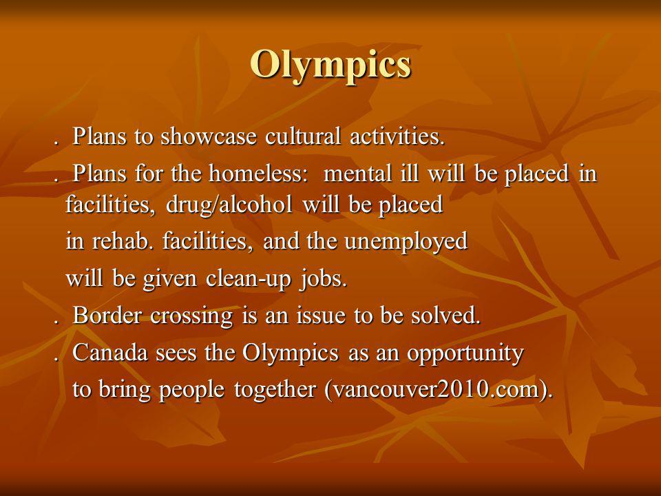 Olympics. Plans to showcase cultural activities..