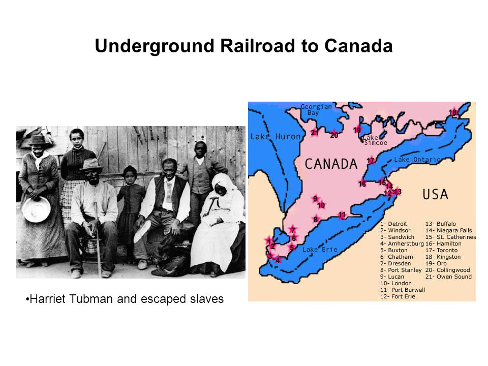 Underground Railroad to Canada Harriet Tubman and escaped slaves