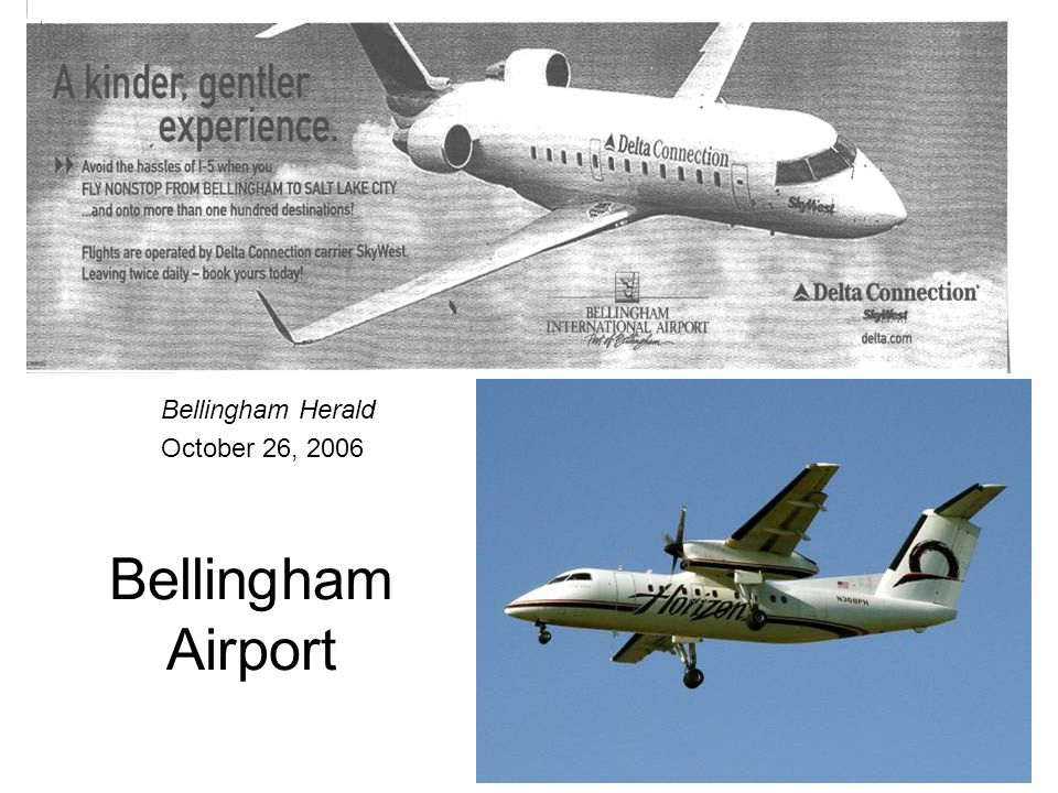 Bellingham Airport Bellingham Herald October 26, 2006