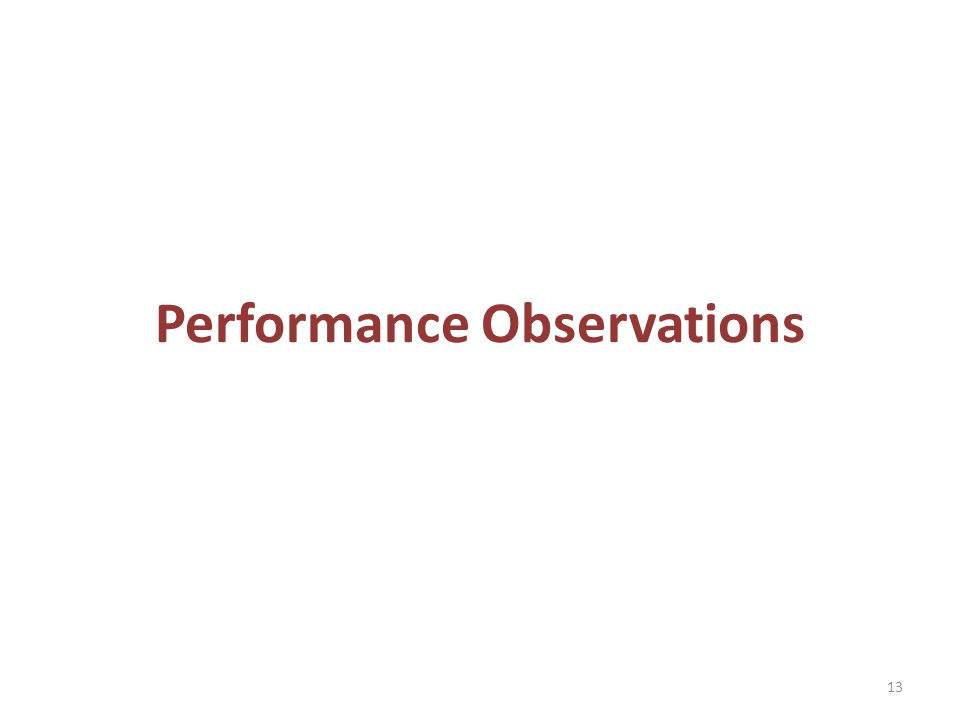 Performance Observations 13