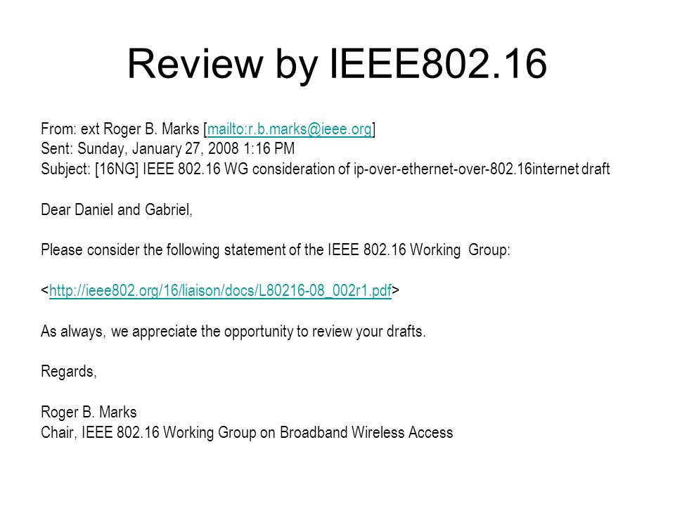 Review by IEEE802.16 From: ext Roger B.