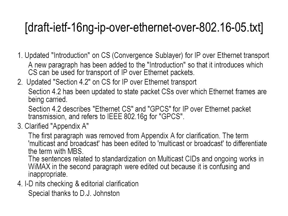 [draft-ietf-16ng-ip-over-ethernet-over-802.16-05.txt] 1.