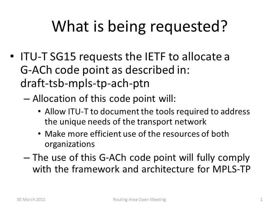 LS293 - Request for G-ACh channel codepoint to support traditional transport environment and: draft-tsb-mpls-tp-ach-ptn Presented by: Malcolm Betts malcolm.betts@zte.com.cn