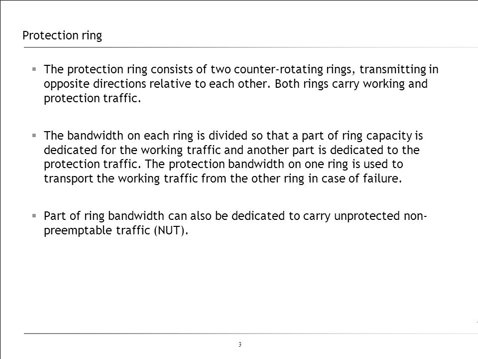 3 Protection ring The protection ring consists of two counter-rotating rings, transmitting in opposite directions relative to each other. Both rings c