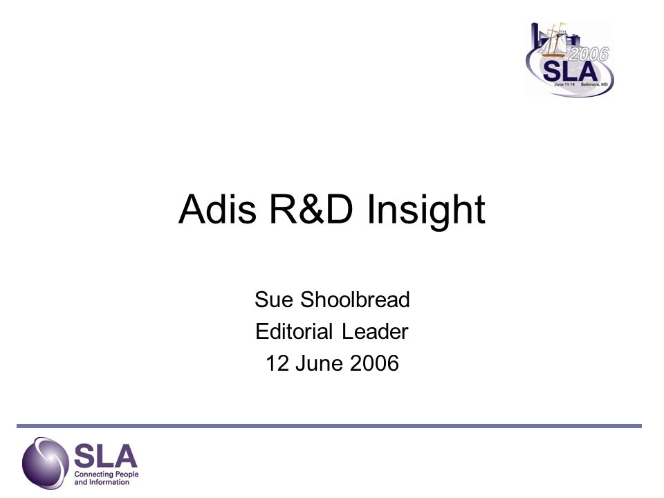 Adis R&D Insight Sue Shoolbread Editorial Leader 12 June 2006