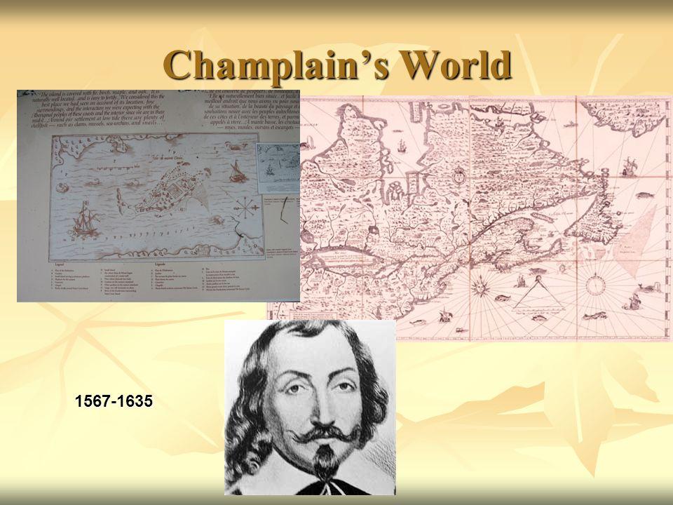 Champlains World 1567-1635